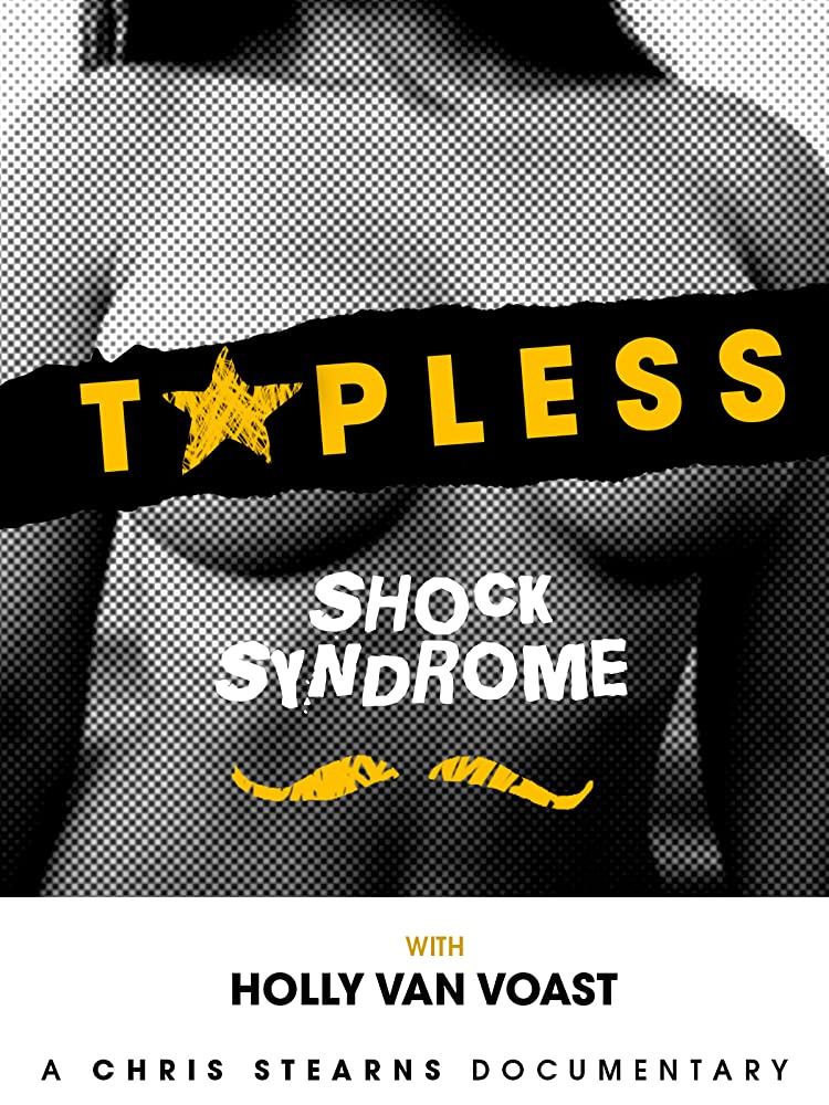 Topless Shock Syndrome: The Documentary 2013 720p HEVC WEB-DL 300MB Movies