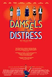 Damsels in Distress (2011) Poster - Movie Forum, Cast, Reviews