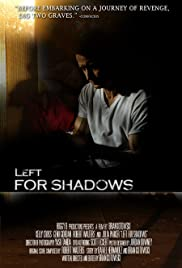 Left for Shadows Poster