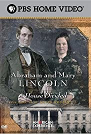 Abraham and Mary Lincoln: A House Divided Part 1 - Ambition Poster