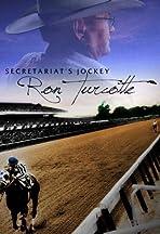 Secretariat's Jockey: Ron Turcotte