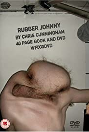Rubber Johnny (2005) Poster - Movie Forum, Cast, Reviews