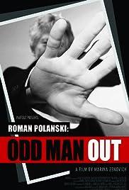 Roman Polanski: Odd Man Out(2012) Poster - Movie Forum, Cast, Reviews