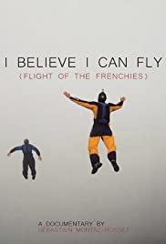 I Believe I Can Fly: Flight of the Frenchies Poster