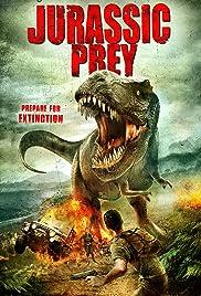 Jurassic Prey(2015) Poster - Movie Forum, Cast, Reviews