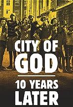 Cidade de Deus: 10 Anos Depois