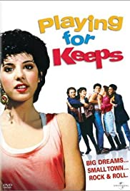 Playing for Keeps(1986) Poster - Movie Forum, Cast, Reviews
