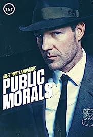 Public Morals Poster - TV Show Forum, Cast, Reviews