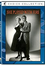 She Played with Fire (1957) Poster - Movie Forum, Cast, Reviews