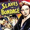 Lona Andre, Martha Chapin, and John Merton in Slaves in Bondage (1937)