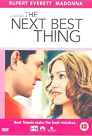 The Next Best Thing (2000) Poster - Movie Forum, Cast, Reviews