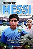 Image of Quiero ser Messi