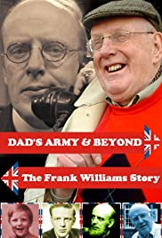 'Dad's Army' & Beyond: The Frank Williams Story Poster