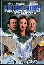 Killer Flood: The Day the Dam Broke (2003) Poster - Movie Forum, Cast, Reviews