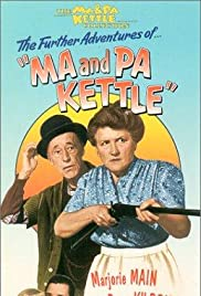 Ma and Pa Kettle(1949) Poster - Movie Forum, Cast, Reviews