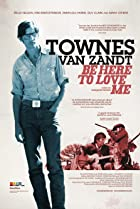 Image of Be Here to Love Me: A Film About Townes Van Zandt