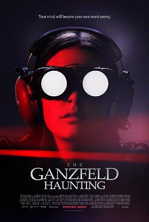 [18 ] The Ganzfeld Haunting (2014)