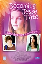 Becoming Jesse Tate (2009) Poster