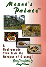 Monet's Palate: A Gastronomic View from the Gardens of Giverny