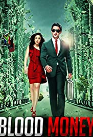 Blood Money (2012) Poster - Movie Forum, Cast, Reviews