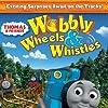 Thomas & Friends: Wobbly Wheels & Whistles (2011)