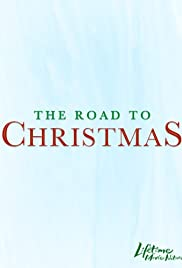 The Road to Christmas(2006) Poster - Movie Forum, Cast, Reviews