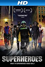 Superheroes (2011) Poster - Movie Forum, Cast, Reviews