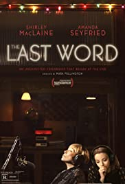 The Last Word (2017) Poster - Movie Forum, Cast, Reviews
