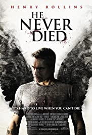 He Never Died (2015) Poster - Movie Forum, Cast, Reviews