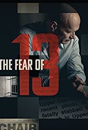 The Fear of 13 (2015) Poster - Movie Forum, Cast, Reviews