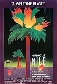 Miracle Mile (1988) Poster - Movie Forum, Cast, Reviews