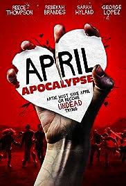 April Apocalypse Poster