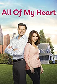 All of My Heart (2015) Poster - Movie Forum, Cast, Reviews