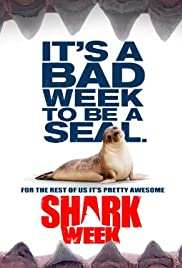 Shark Week Poster - TV Show Forum, Cast, Reviews