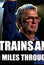Image of Eric Clapton Planes Trains and Eric