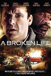 A Broken Life Poster