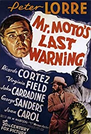 Mr. Moto's Last Warning (1939) Poster - Movie Forum, Cast, Reviews