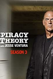 Conspiracy Theory with Jesse Ventura Poster