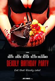 Deadly Birthday Party Poster