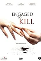 Image of Engaged to Kill