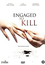 Engaged to Kill