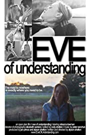 Eve of Understanding (2006) Poster - Movie Forum, Cast, Reviews