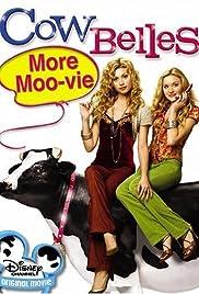 Cow Belles(2006) Poster - Movie Forum, Cast, Reviews