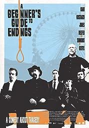 A Beginner's Guide To Endings (2010)