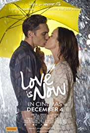 Love Is Now(2014) Poster - Movie Forum, Cast, Reviews