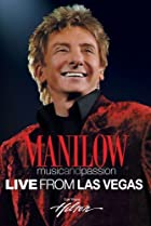 Image of Manilow: Music and Passion