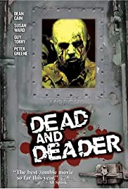 Dead & Deader (2006) Poster - Movie Forum, Cast, Reviews