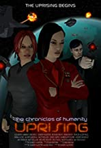 Chronicles of Humanity: Uprising