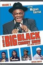 Image of The Big Black Comedy Show, Vol. 3