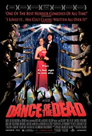 Dance of the Dead (2008) Poster - Movie Forum, Cast, Reviews